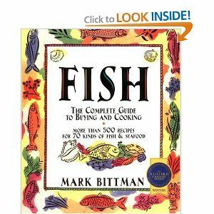 Fish - The Complete Guide to Buying and Cooking